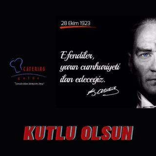 #atatürk #cumhuriyetbayramı #29ekimcumhuriyetbayramı #Ekim#cayeringguidedergisi